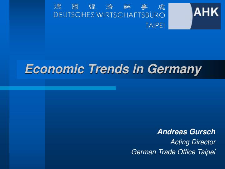 Economic Trends in Germany