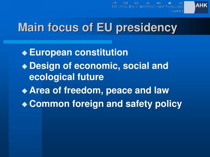 Main focus of EU presidency