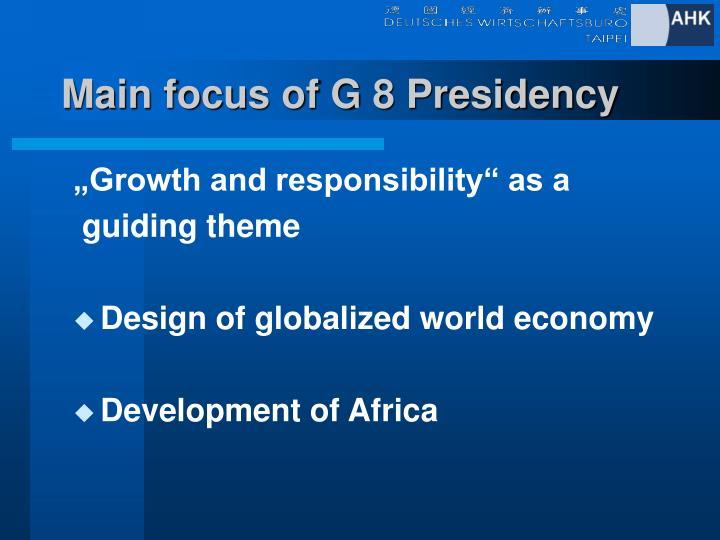 Main focus of G 8 Presidency