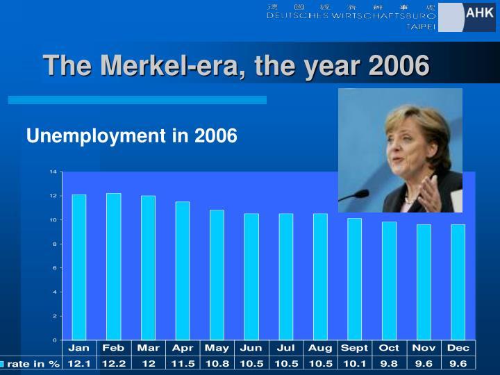 The Merkel-era, the year 2006