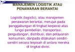manajemen logistik atau penawaran berantai