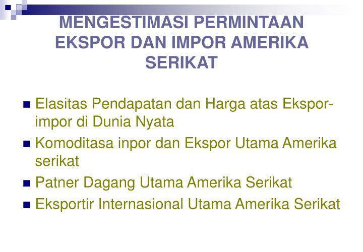 MENGESTIMASI PERMINTAAN EKSPOR DAN IMPOR AMERIKA SERIKAT