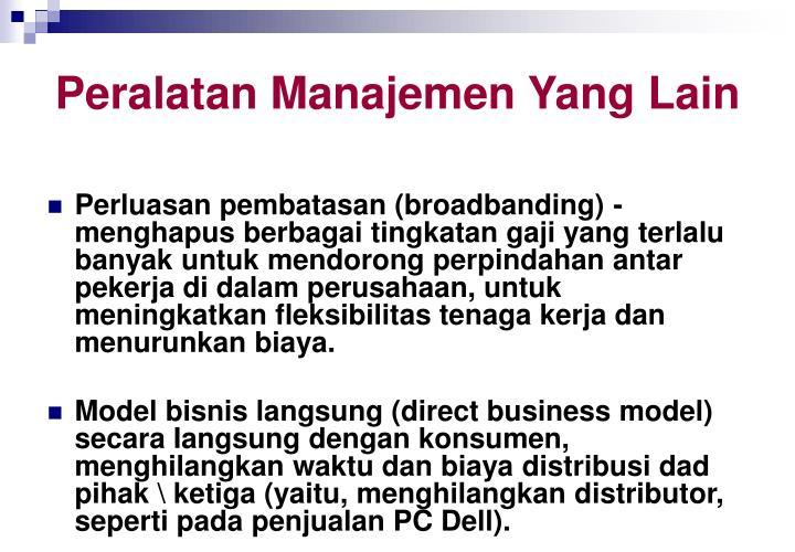 Peralatan Manajemen Yang Lain