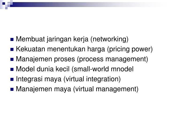 Membuat jaringan kerja (networking)