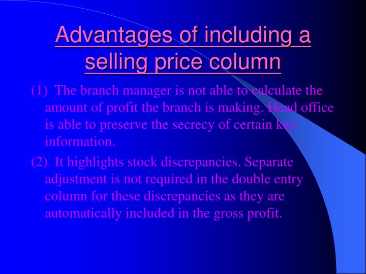 Advantages of including a selling price column