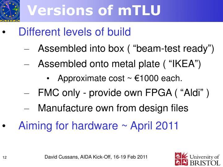 Versions of mTLU