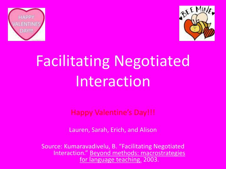 Facilitating negotiated interaction