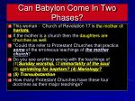 can babylon come in two phases