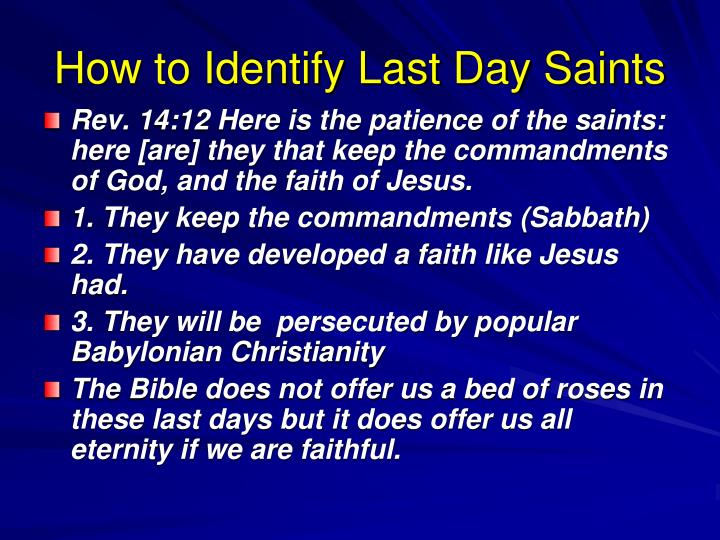 How to Identify Last Day Saints