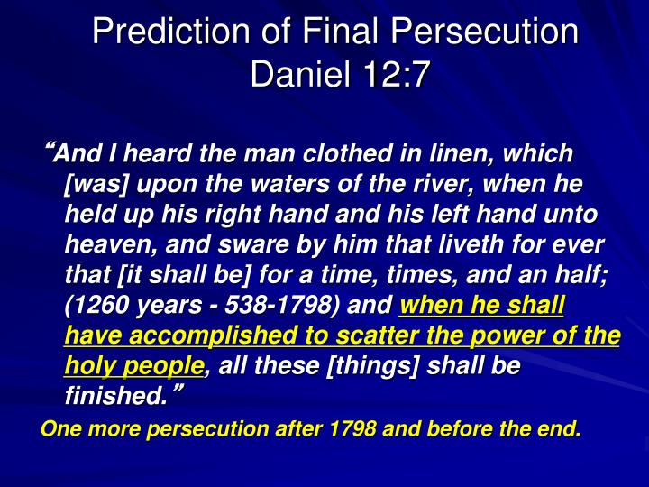 Prediction of Final Persecution
