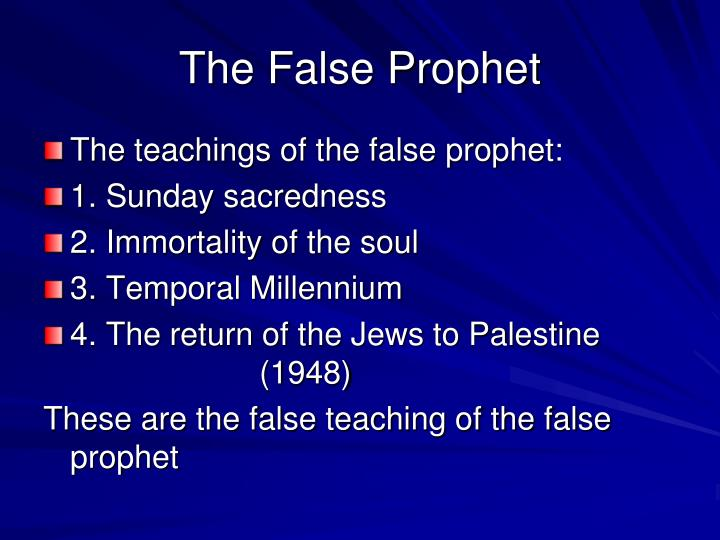 The False Prophet