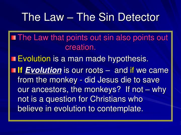 The Law – The Sin Detector