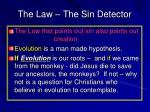 the law the sin detector