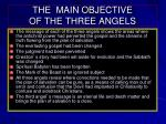 the main objective of the three angels