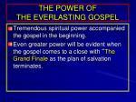 the power of the everlasting gospel