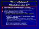 who is babylon what does she do