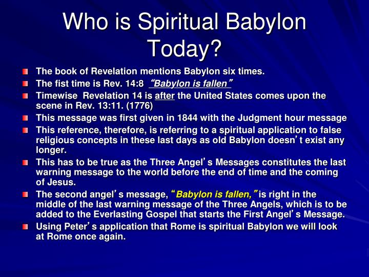 Who is Spiritual Babylon Today?