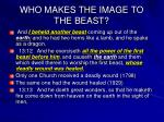 who makes the image to the beast