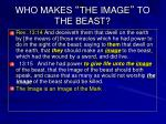 who makes the image to the beast1