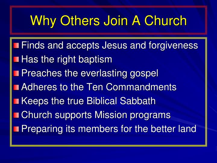 Why Others Join A Church