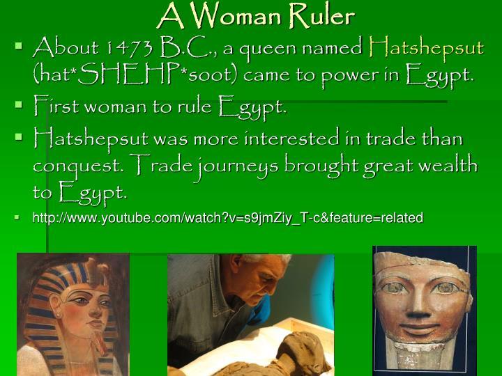 A Woman Ruler