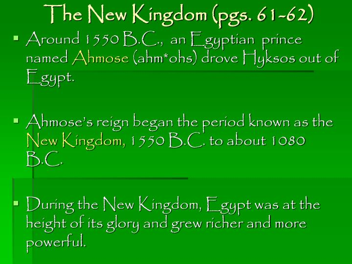 The New Kingdom (pgs. 61-62)