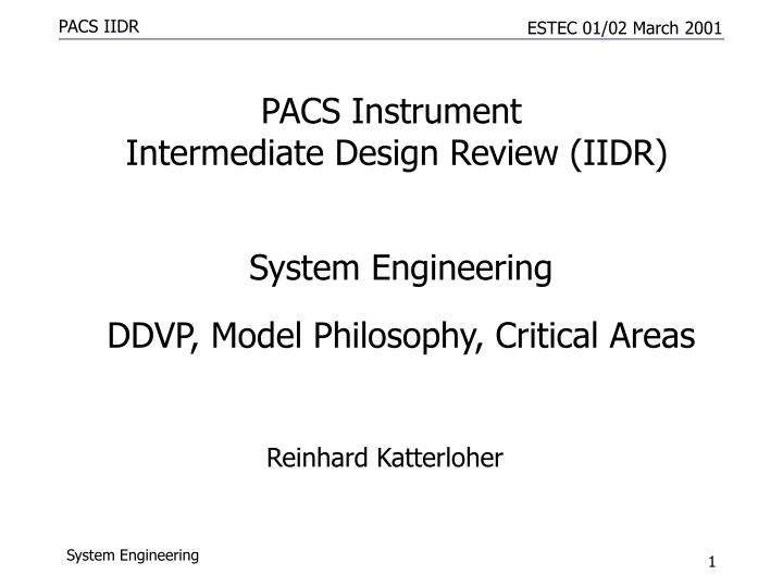 Pacs instrument intermediate design review iidr