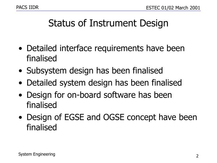 Status of instrument design