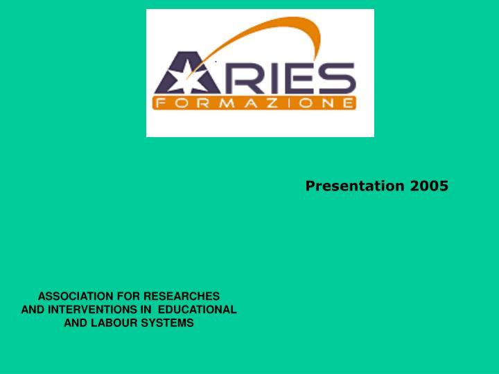 Presentation 2005