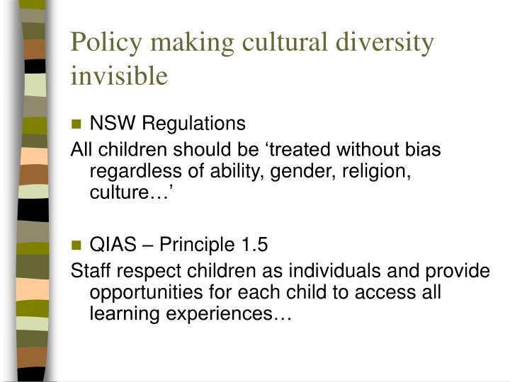 Policy making cultural diversity invisible