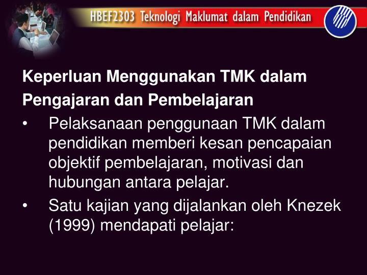 Keperluan Menggunakan TMK
