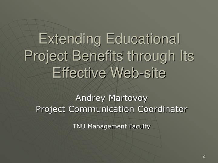 Extending Educational Project Benefits through Its Effective Web-site