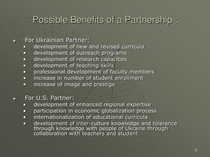 Possible Benefits of a Partnership :