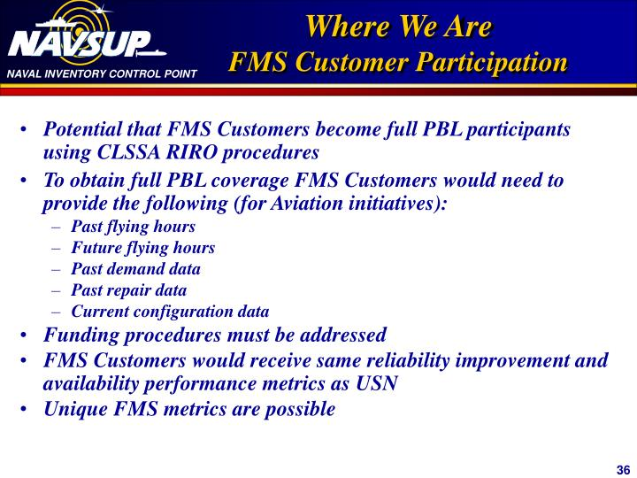 Potential that FMS Customers become full PBL participants using CLSSA RIRO procedures
