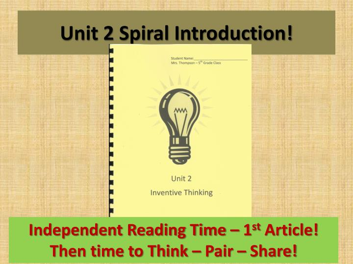 Unit 2 Spiral Introduction!
