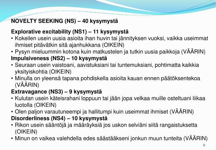 NOVELTY SEEKING (NS) – 40