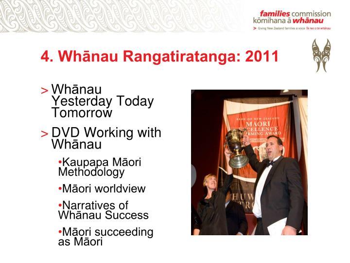4. Whānau Rangatiratanga: 2011
