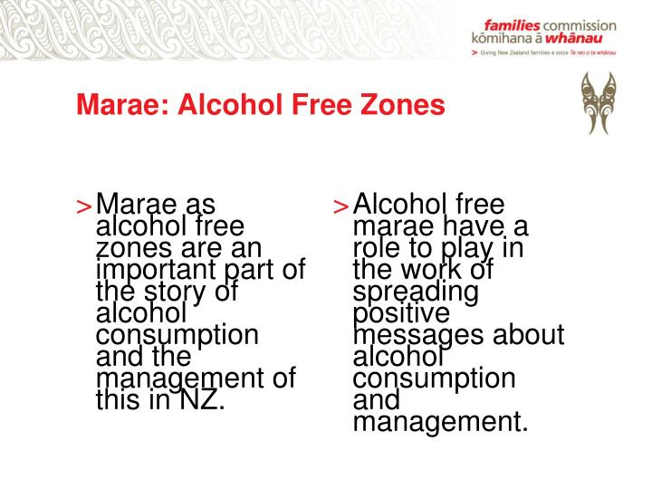 Marae: Alcohol Free Zones