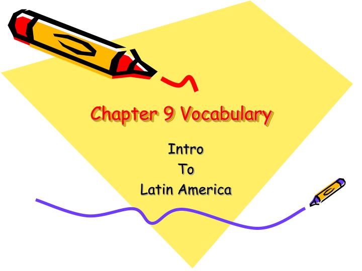 Chapter 9 vocabulary