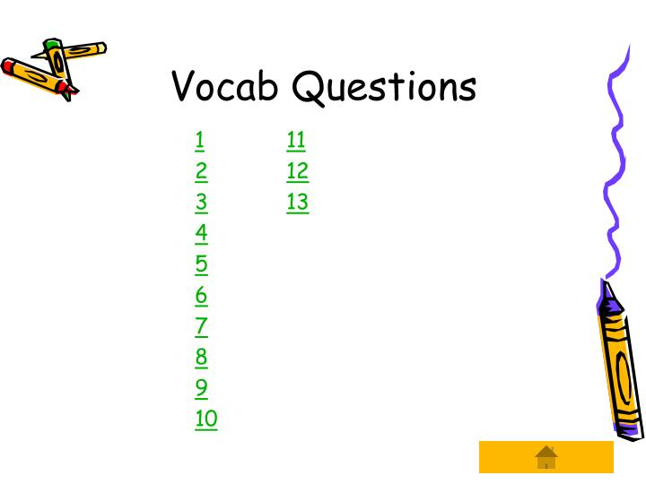 Vocab questions