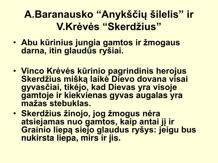 A.Baranausko Anyki ilelis ir V.Krvs Skerdius