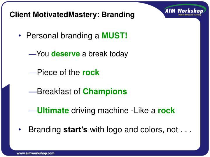 Client MotivatedMastery: Branding