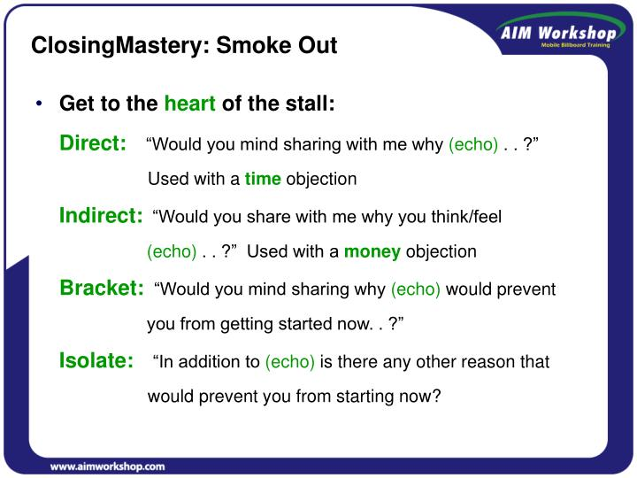 ClosingMastery: Smoke Out