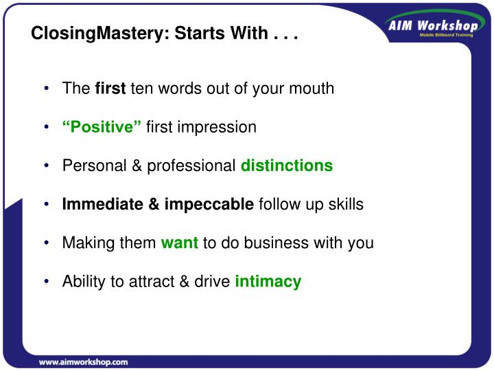 ClosingMastery: Starts With . . .