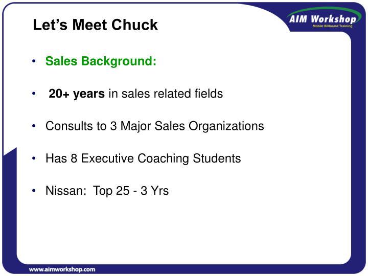 Let's Meet Chuck
