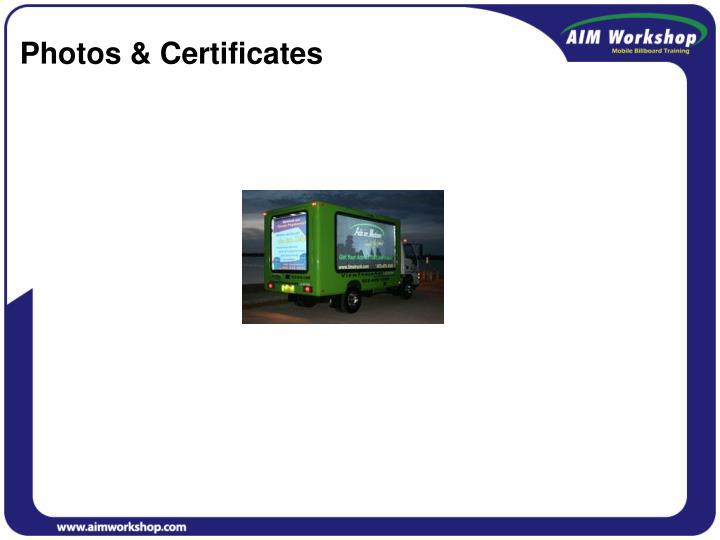 Photos & Certificates