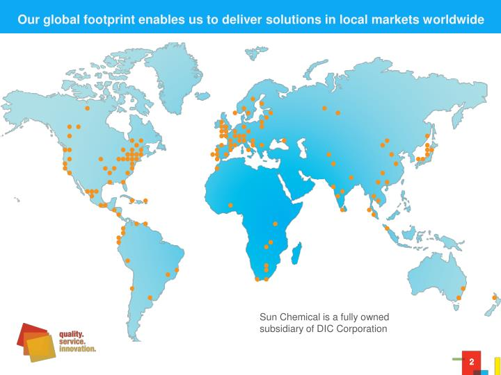 Our global footprint enables us to deliver solutions in local markets worldwide