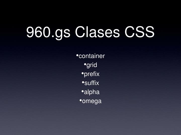 960.gs Clases CSS