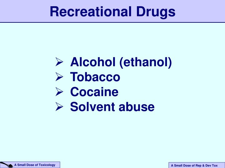 Recreational Drugs