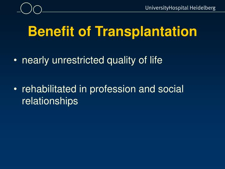 Benefit of Transplantation